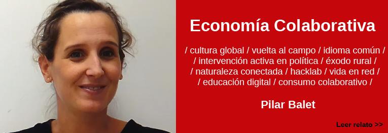 Pilar Balet y su relato sobre Economia Colaborativa en el futuro