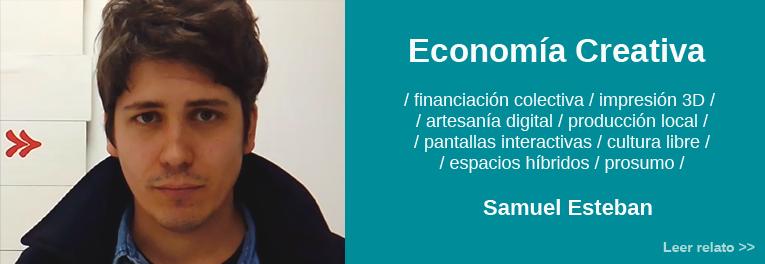 Relato sobre el futuro de las economías creativas por Samuel Esteban