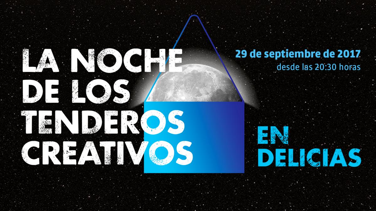 Convocatoria de participación para la I Noche de los Tenderos Creativos en Delicias