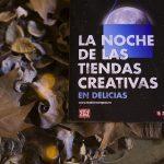 Programación y actividades de la Noche de las Tiendas Creativas en Delicias